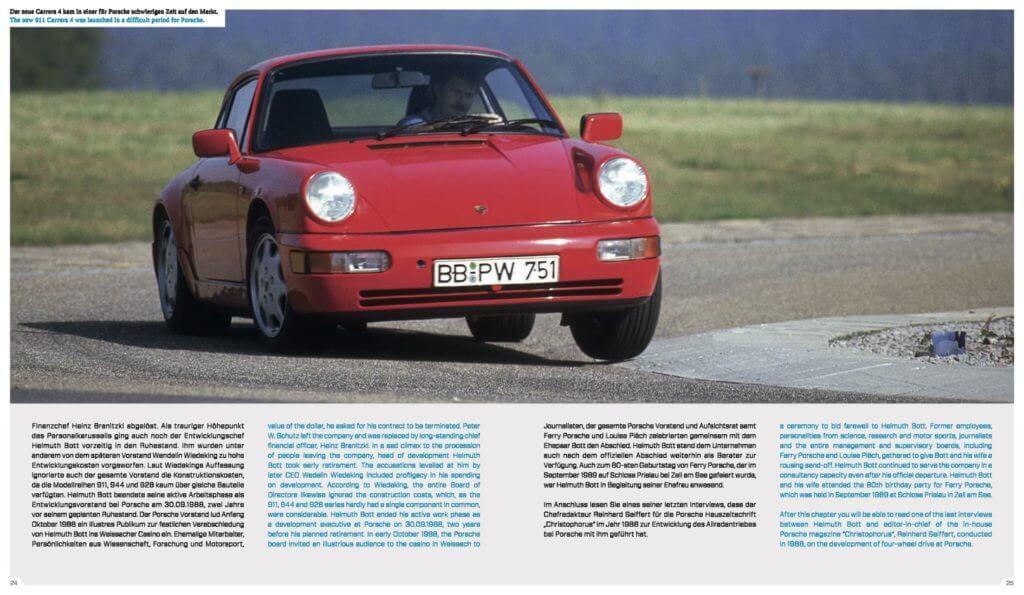 """""""Porsche 964 -THE BOOK 1989 – 1994"""" stellt jedes einzelne Modell dieser Baureihe vor und geht intensiv auf alle Sondermodelle und seltene Prototypen wie den 964 CS """"Clubsport"""" ein. Von diesem Modell entstand nur ein Exemplar, welches selbst vielen Kennern der Materie gänzlich unbekannt ist. Aber auch der private 911 Carrera 4 von Louise Piech wird vorgestellt - ein exklusives Fahrzeug mit einer ganz besonderen Innenausstattung. Autor Andreas Gabriel konnte den Ingenieur zum Interview treffen, der sich ab 1979 maßgeblich für das Überleben des Neunelfers einsetzte und auch die Modellreihe 964 geprägt hat."""
